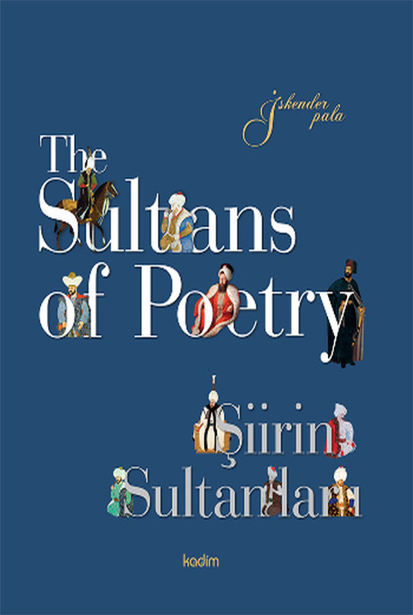 The Sultans of Poetry – Şiirin Sultanları